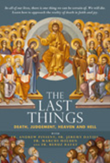 Ignatius Press The Last Things:  Death, Judgment, Heaven and Hell (DVD)