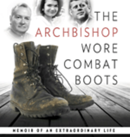 Our Sunday Visitor Archbishop Wore Combat Boots: Memoir of Extraordinary Life, by Archbishop Philip Hannan (hardcover)