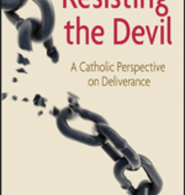 Our Sunday Visitor Resisting the Devil: A Catholic Perspective on Deliverance, by Neal Lozano (paperback)