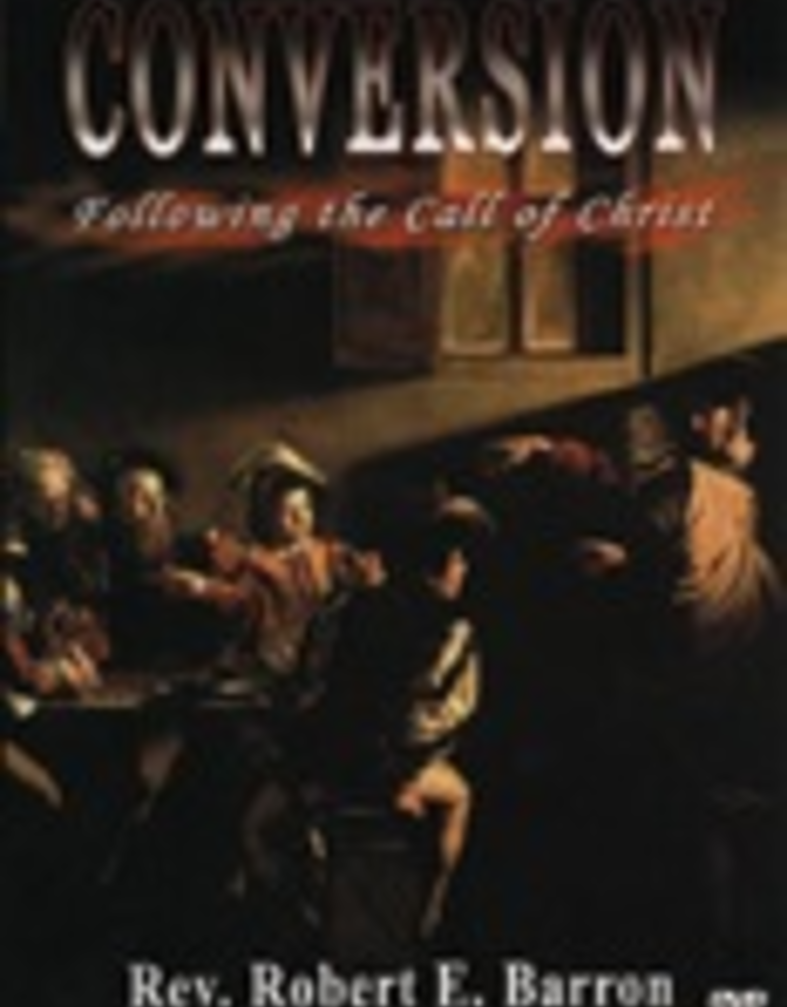 Ignatius Press Conversion:  Following the Call of Christ (DVD)