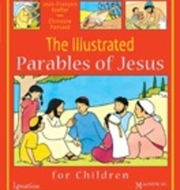 Ignatius Press The Illustrated Parables of Jesus for Children, by Jean-Francois Kieffer and Christine Ponsard (hardcover)