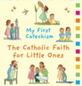 Ignatius Press My First Catechism: The Catholic Faith for Little Ones, by Christine Pedottie (hardcover)