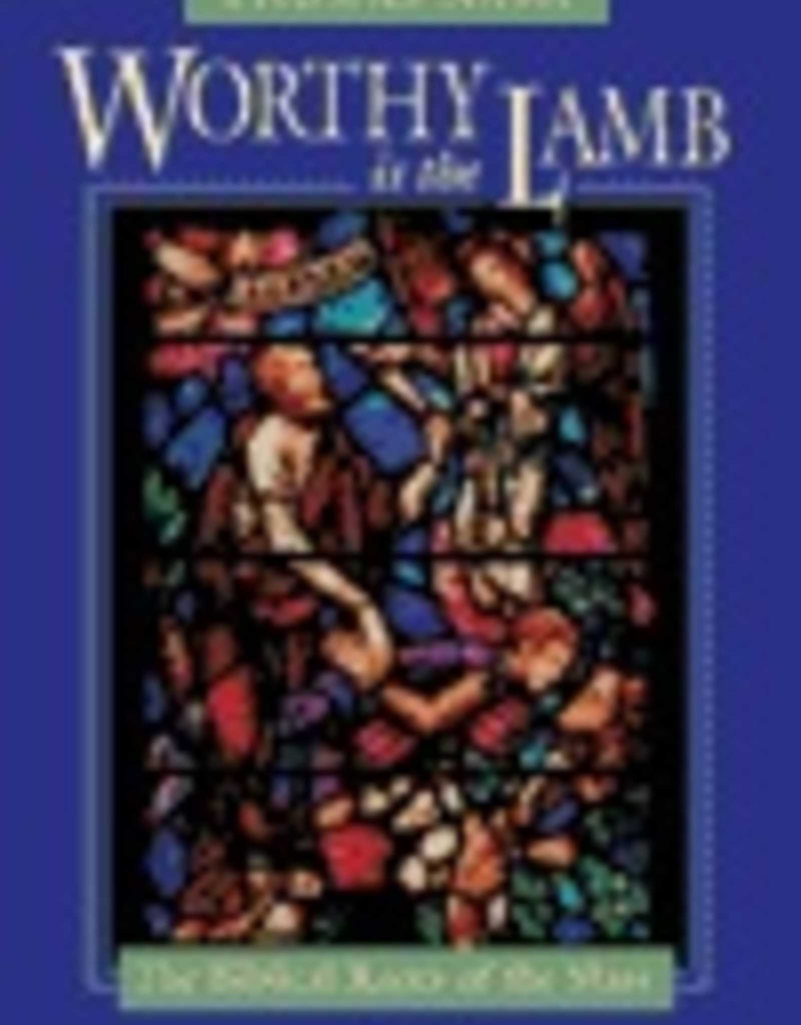 Ignatius Press Worthy is the Lamb:  The Biblical Roots of the Mass, by Thomas Nash (paperback)