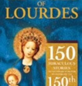 Ignatius Press The Wonders of Lourdes: 150 Miraculous Stories of the Power of Prayer to Celebrate the 150th Anniversary of Our Lady's Apparitions, by Jaques Perrier, Bp. of Lourdes (paperback)