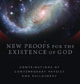 Ignatius Press New Proofs for the Existence of God: Contributions of Contemporary Physics and Philosophy, by Robert Spitzer (paperback)