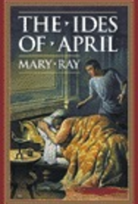 Ignatius Press The Ides of April, by Mary Ray (paperback)