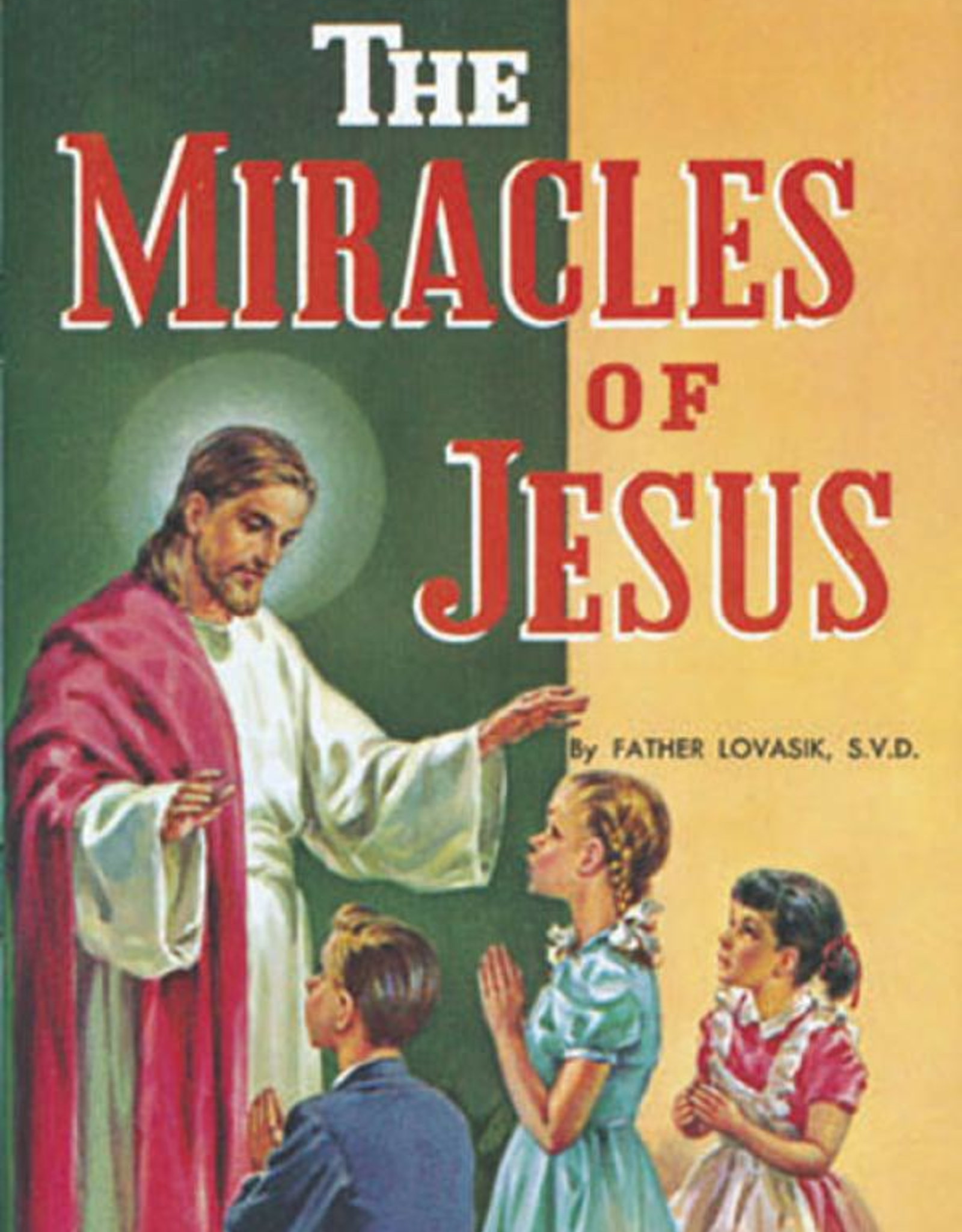 Catholic Book Publishing The Miracles of Jesus, by Lawrence Lovasik (paperback)