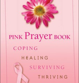 Liguori Pink Prayer Book: Coping, Healing, Surviving, Theriving, by Diana Losciale (paperback)
