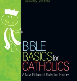Ave Maria Press Bible Basics for Catholics: A New Picture of Salvation History, by John Bergsma (paperback)