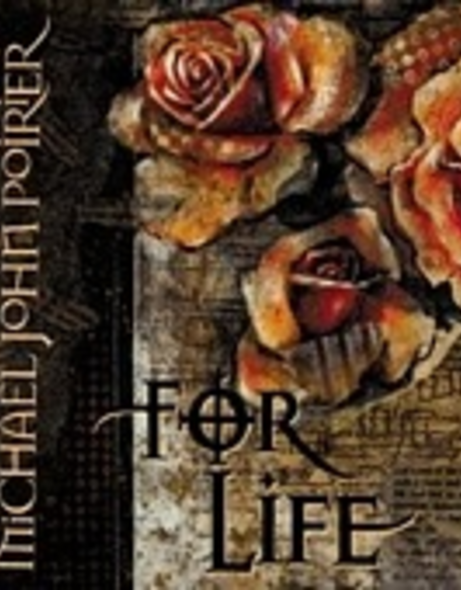 Michael John Poirier For Life, by Michael John Poirier (CD)