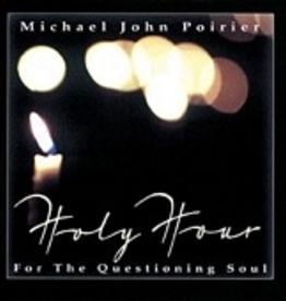Michael John Poirier Holy Hour, by Michael John Poirier (CD)