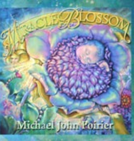 Michael John Poirier Miracle Blossom, by Michael John Pourier (CD)