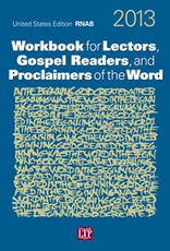 Liturgical Training Press Workbook for Lectors, Gospel Readers, and Proclaimers of the Word 2013 USA, by  Mary A. Ehle, PhD; Margaret Nutting Ralph, PhD