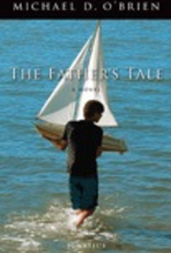 Ignatius Press A Father's Tale:  A Novel, by Michael O'Brien (Hardcover)