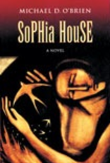 Ignatius Press Sophia House, by Michael O'Brien (Hardcover)