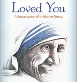 Liguori As I Have Loved You: A Conversation With Mother Teresa, by John Scally (paperback)