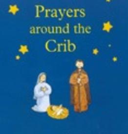 Ignatius Press Prayers Around the Crib, by Juliette Levivier (hardcover)