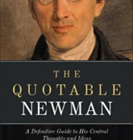 Sophia Institute The Quotable Newman, by Dave Armstrong (paperback)
