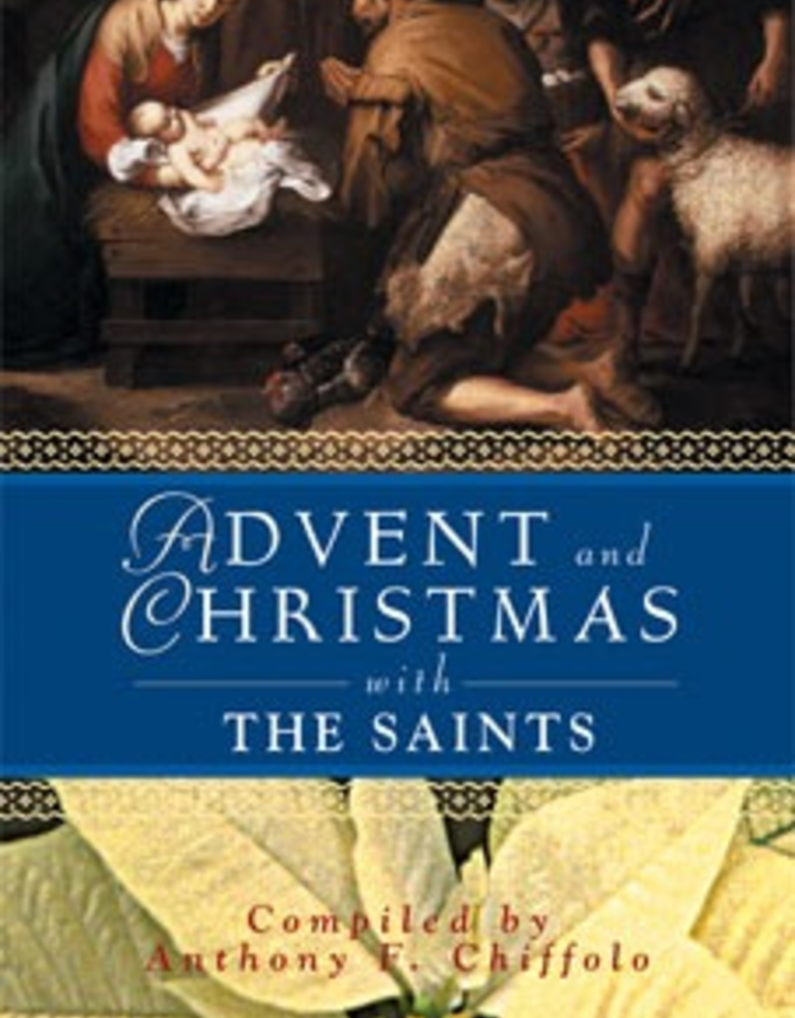 Liguori Advent and Christmas with the Saints, by Anthony F. Chiffolo (paperback)