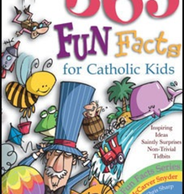 Liguori Press 365 Fun Facts for Catholic Kids, by Bernadette McCarver Snyder (paperback)