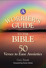 Liguori Press A Worrier's Guide to the Bible: 50 Verses to Ease Anxieties, by Gary E. Zimak