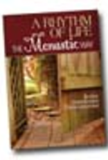 Liguori Press A Rhythm of Life: The Monastic Way, by Brother Victor-Antoine D'Avila-Latourrette