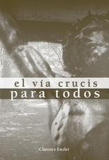 Ave Maria Press El Vía Crucis Para Todos, Clarence Enzier