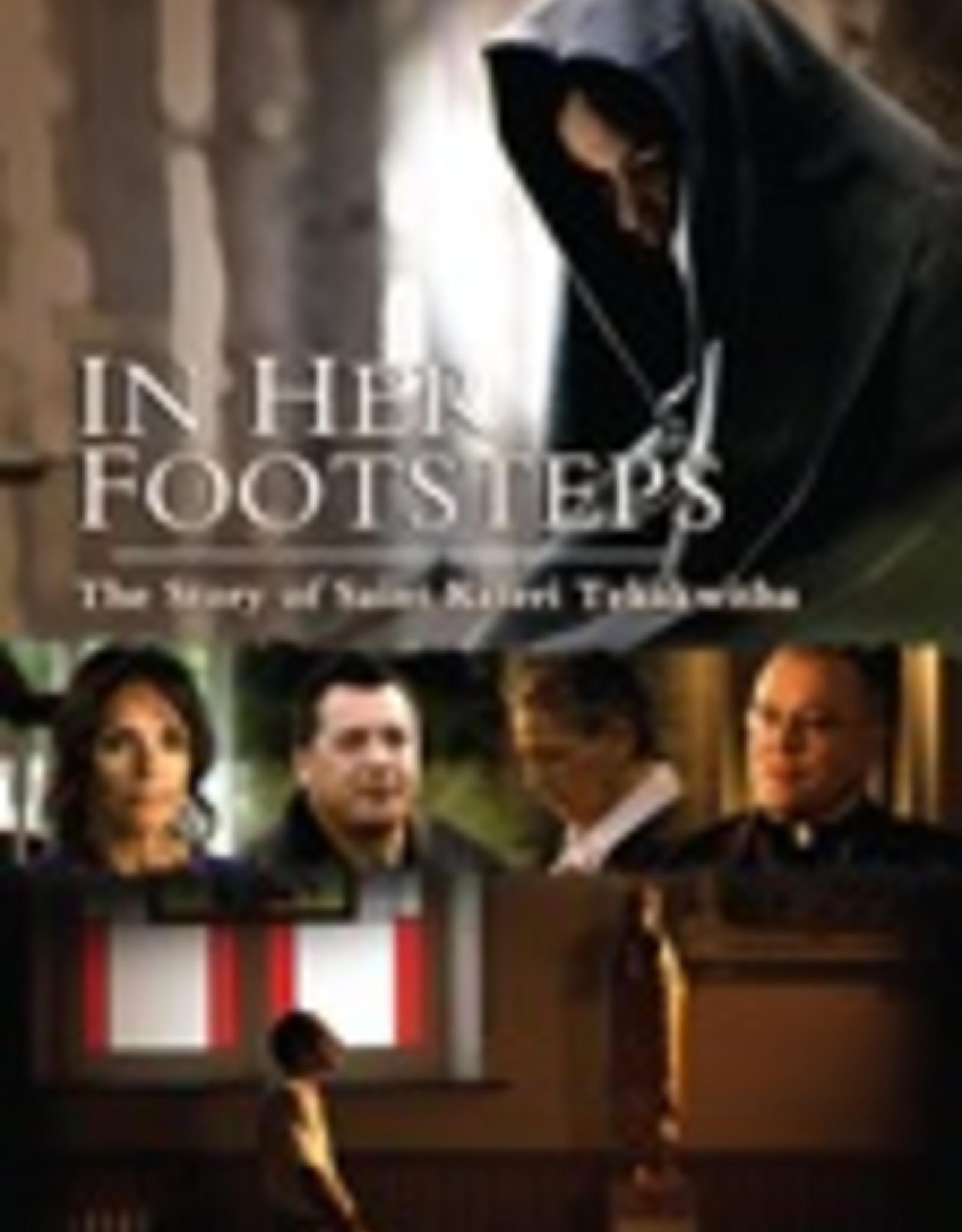 Ignatius Press In Her Footsteps:  The Story of Saint Kateri Tekakwitha (DVD)