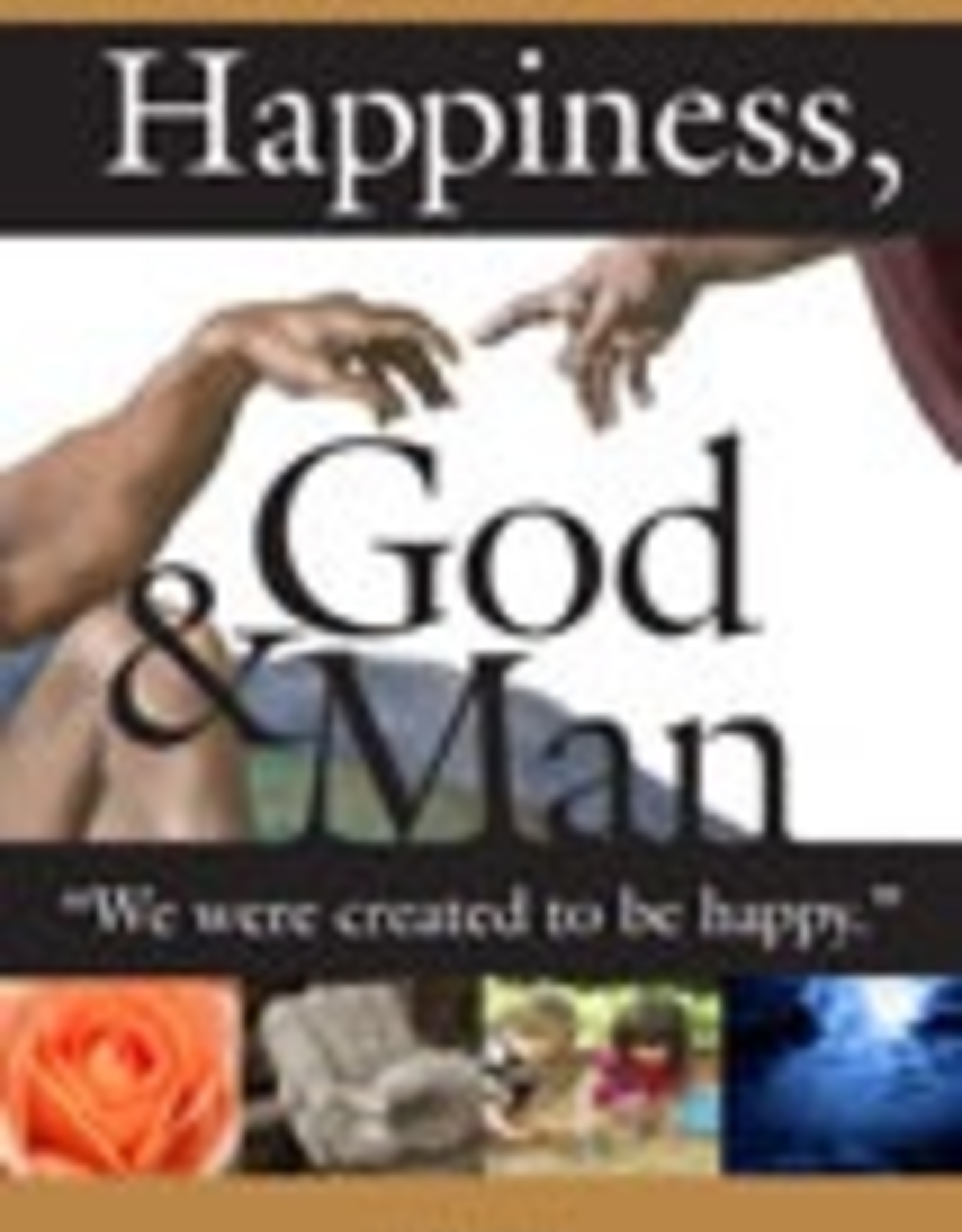 Ignatius Press Happiness, God and Man, by Christoph Cardinal Schoenborn (paperback)