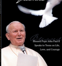Saint Mary's Press My Dear Young Friends: Blessed Pope John Paul II Speaks to Teens on Life, Love and Courage, by Blessed Pope John Paul II (paperback)