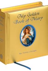 Catholic Book Publishing My Golden Book of Mary, by Thomas J. Donaghy (padded hardcover)