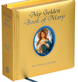 Catholic Book Publishing My Golden Book of Mary, by Thomas J. Donaghy (padded hardcover)