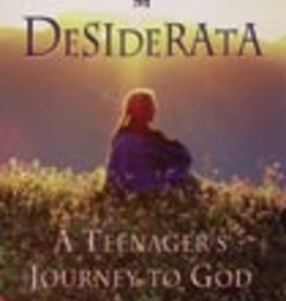 Ignatius Press Desiderata: A Teenager's Journey to God, by David Eich (paperback)