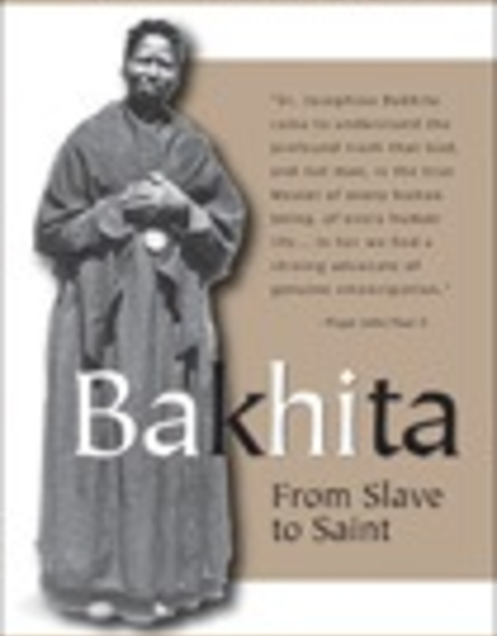 Ignatius Press Bakhita:  From Slave to Saint, by Roberto Italo Zanini (paperback)