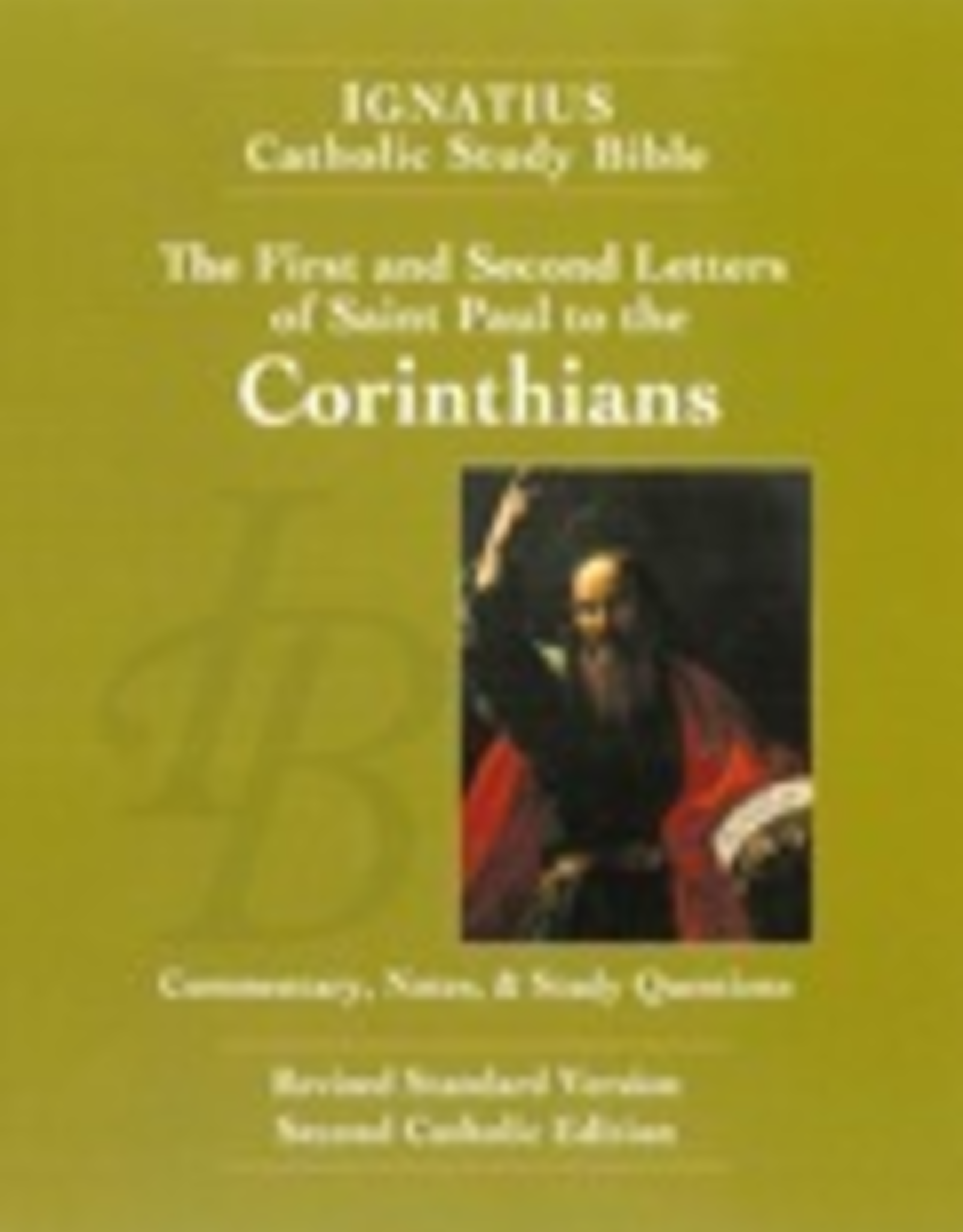 Ignatius Press The First and Second Letter of St. Paul to the Corinthians (2nd ed,):  Ignatius Catholic Study Bible, by Scott Hahn and Curtis Mitch (paperback)