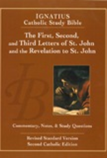 Ignatius Press The First, Second and Third Letters of St. John and the Revelation to John (2nd ed.):  Ignatius Catholic Study Bibile, by Scott Hahn and Curtis Mitch (paperback)
