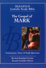 Ignatius Press The Gospel According to Mark (2nd ed.):  Ignatius Catholic Study Bible, by Scott Hahn and Curtis Mitch (paperback)