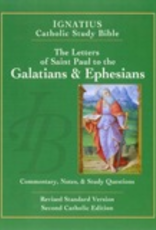 Ignatius Press The Letters of St. Paul to the Galatians & Ephesians (2nd ed.):  Ignatius Catholic Study Bible, by Scott Hahn and Curtis Mitch (paperback)