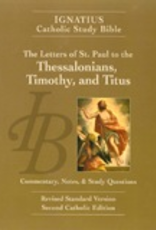 Ignatius Press The Letters of St. Paul to the Thessalonians, Timothy and Titus (2nd ed.):  Ignatius Catholic Study Bible, by Scott Hahn and Curtis Mitch (paperback)