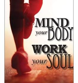 Liguori Mind Your Body, Work Your Soul, by Clare Strockbine (paperback)