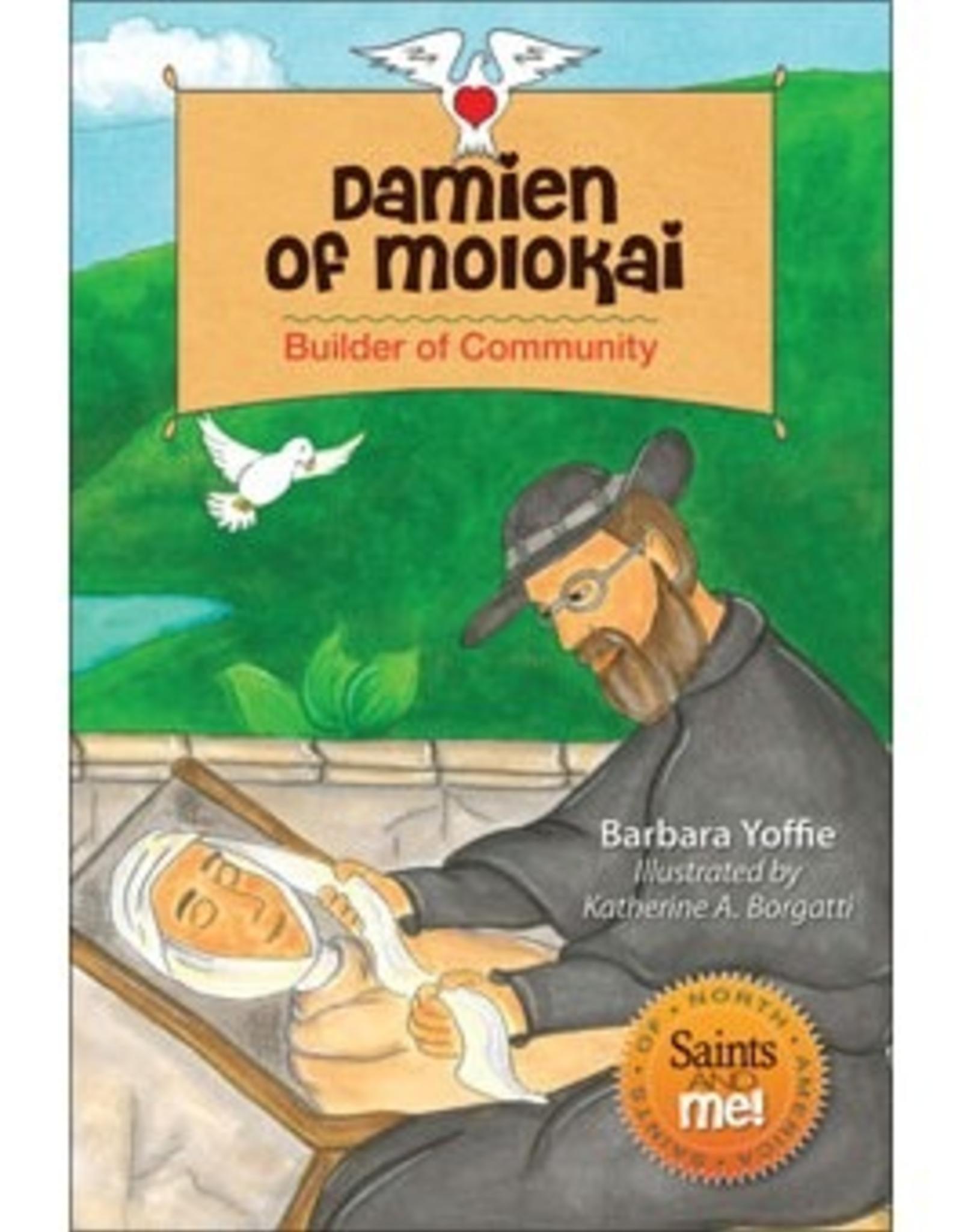 Liguori Damien of Molokai:  Builder of Community, by Barbara Yoffie, Illustrated by Katherine Borgatti (paperback)