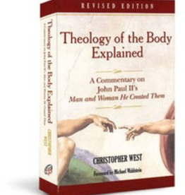 Ascension Press Theology of the Body Explained, by Christopher West (paperback)