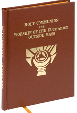 Catholic Book Publishing Rite of Holy Communion-- Worship of Eucharist Outside of Mass