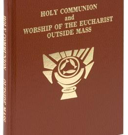 Catholic Book Publishing Rite of Holy Communion-- Worship of Eucharist Outside of Mass