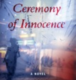 Ignatius Press Ceremony of Innocence: A Novel, by Dorothy Cummings McLean (hardcover)