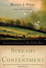 Ave Maria Press Streams of Contentment, by Robert J. Wicks (paperback)