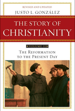 Harper Collins The Story of Christianity:  Volume 2; The Reformation to the Present Day, by Justo L. Gonzalez (paperback)