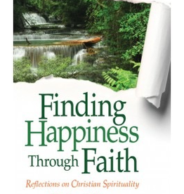 Liguori Press Finding Happiness Through Faith: Reflections on Christian Spirituality, by Karl Josef Wallner (paperback)