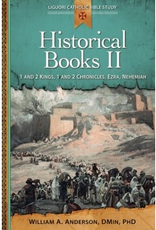 Liguori Press Historical Books II:  1 and 2 Kings, 1 and 2 Chronicles, Ezra, Nehemiah; by William A. Anderson (paperback)