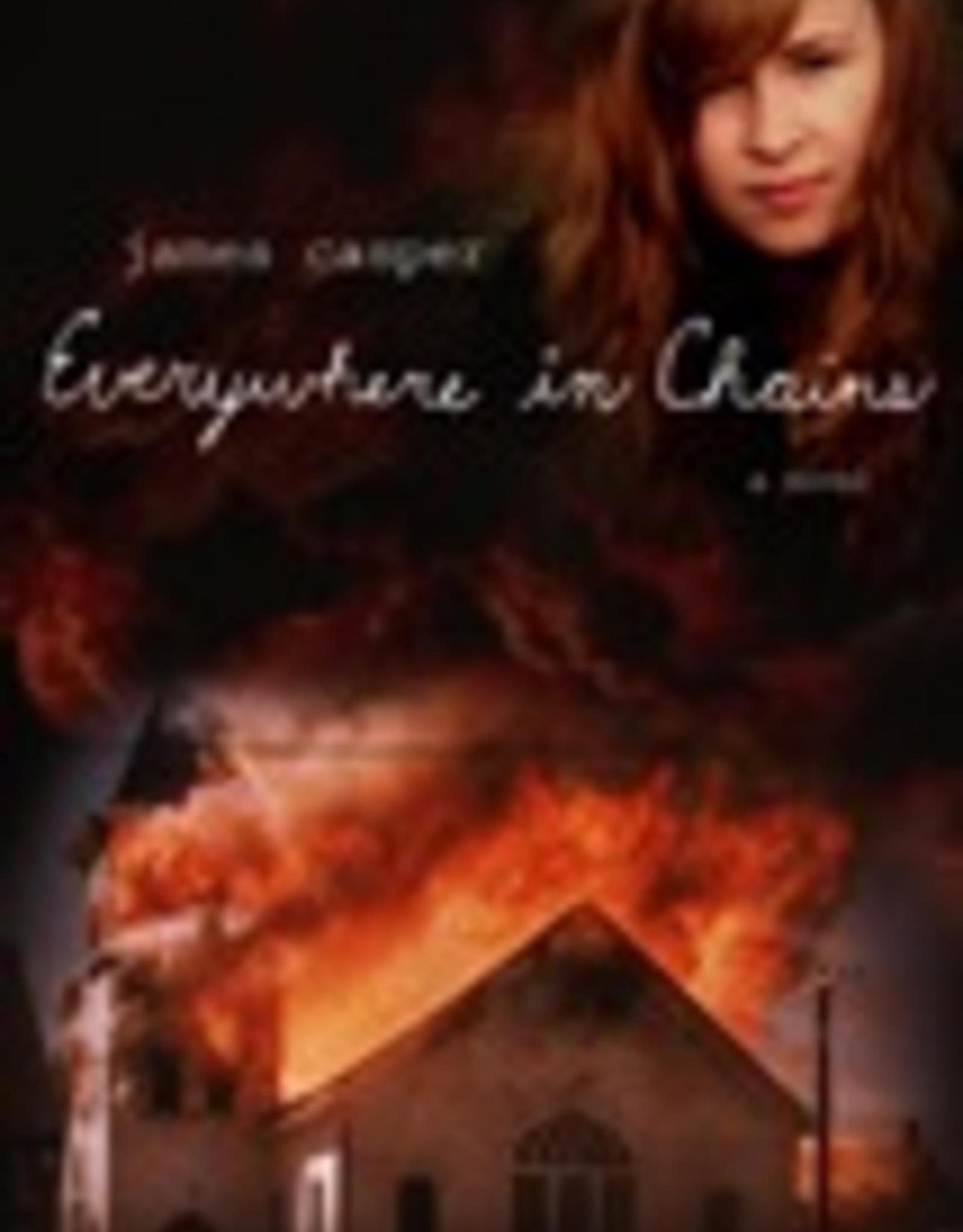 Ignatius Press Everywhere in Chains:  A Novel, by James Casper (hardcover)